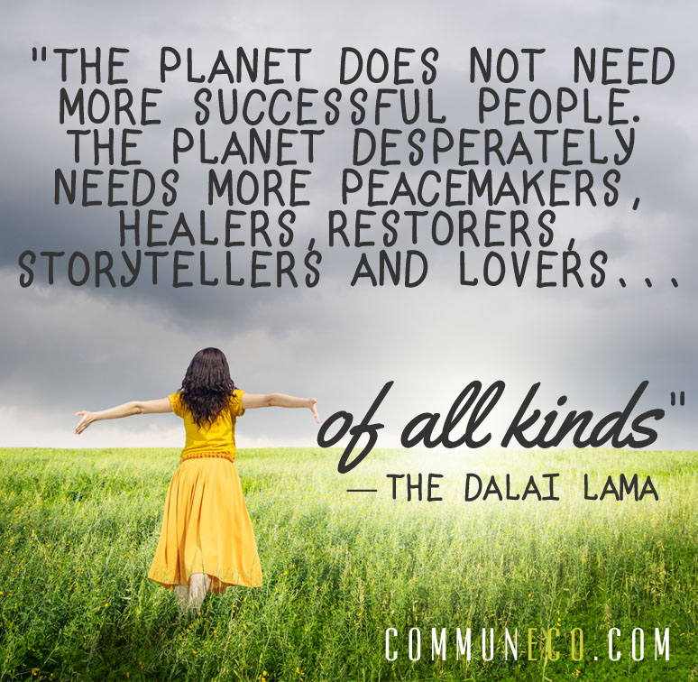 dalai lama, conscious business, public relations, pr, media relations, quote